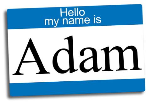 Hello, my name is adam